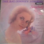The ray connif singers - Somebody loves me